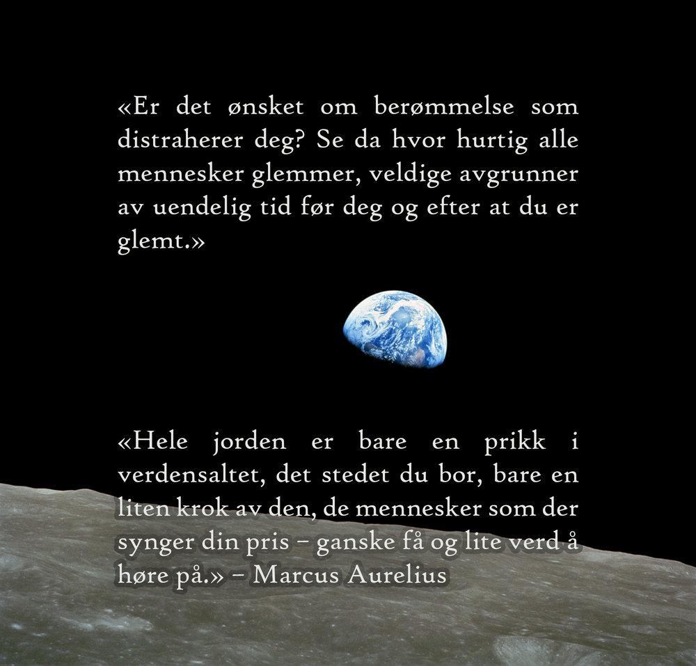 Astronomen Carl Sagen brukte det nederste Marcus Aurelius-sitatet i sin vakre humanistiske tale «The Pale Blue Dot». I likhet med Aurelius, kontrasterer astronomen verdensrommets mot menneskets ubetydelige grådighet og ærgjerrighet.