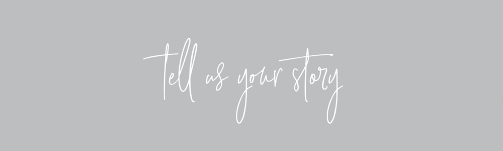 tell us your story2.png