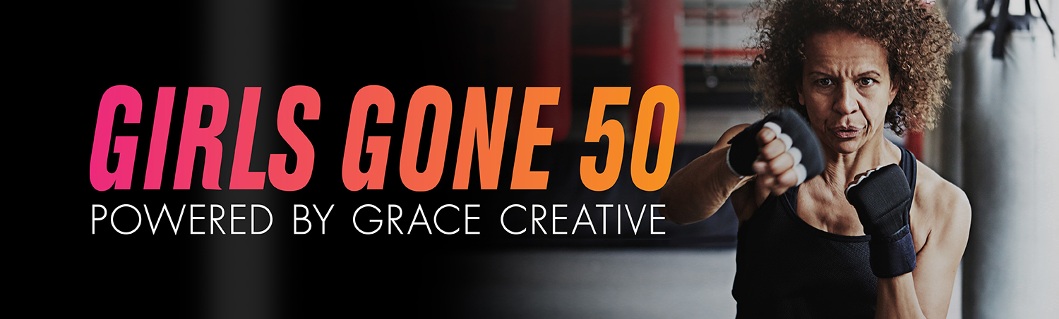 Girls Gone 50