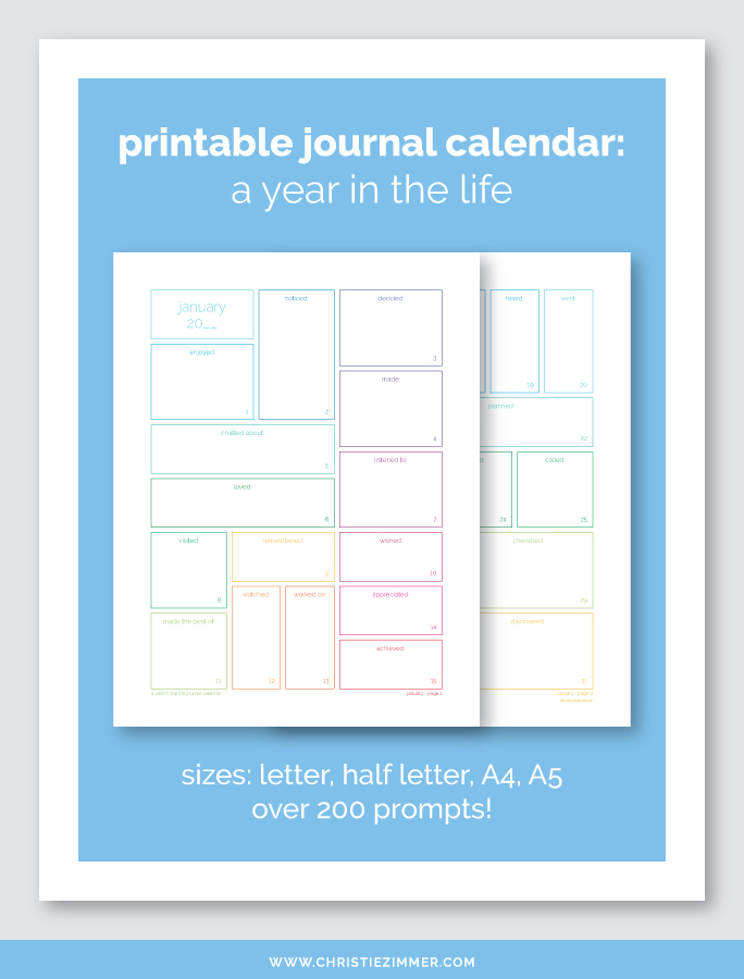 A Year In The Life Printable Journal Calendar Christie Zimmer