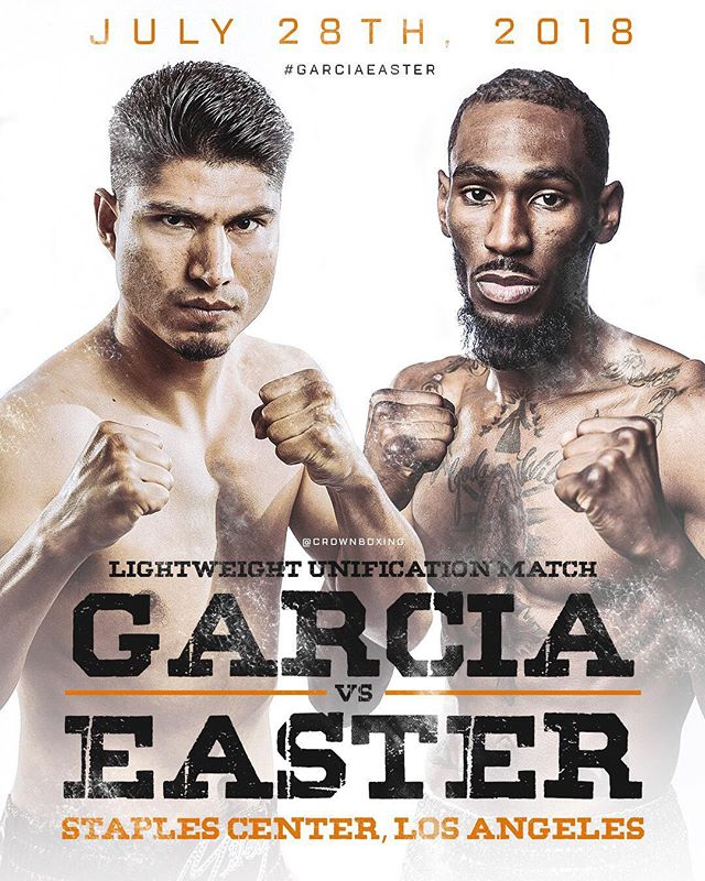 July 28th, 2018. Lightweight Unification Match. @teammikeygarcia vs. @roberteaster_jr Staples Center, Los Angeles. Who are you picking?! #GarciaEaster 🔥🏆🔥🏆🔥