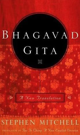 Bhagavad Gita - The New Translation by Stephen Mitchell
