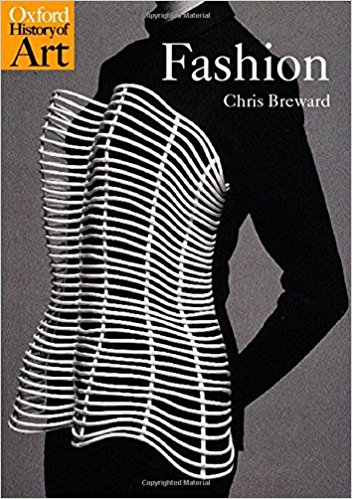 Fashion (Oxford History of Art) - by Christopher Breward