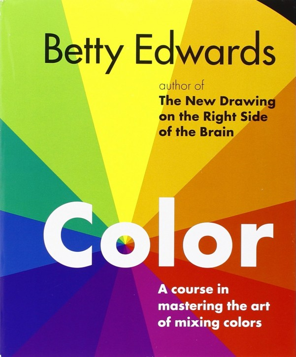 6. Color by Betty Edwards: A Course in Mastering the Art of Mixing Colors  (More info on Amazon)