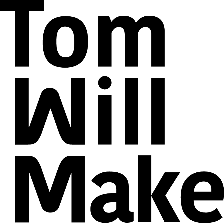 Tom Will Make
