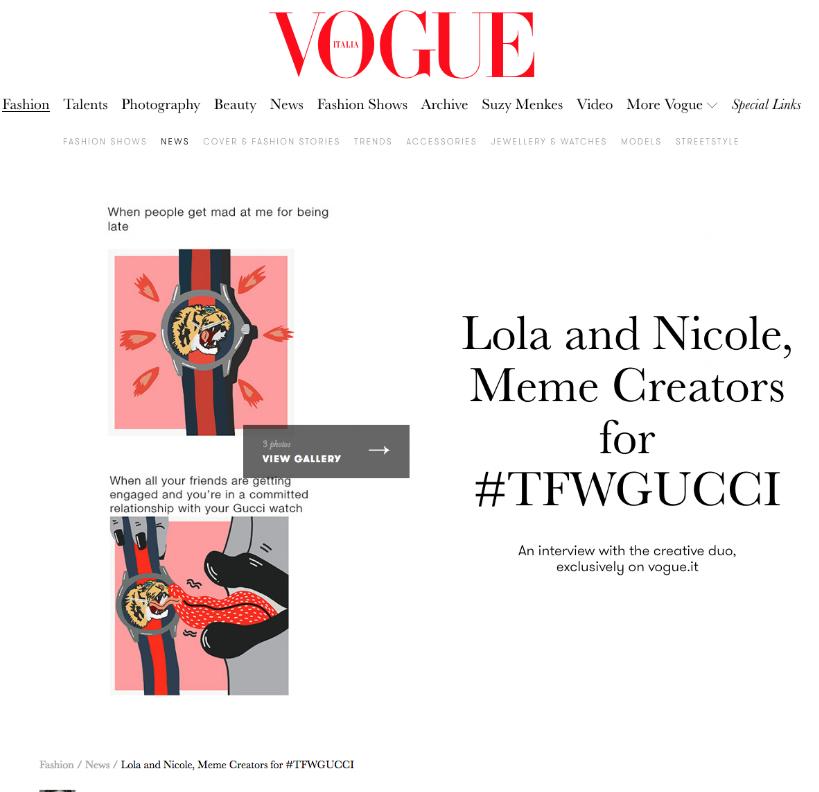 Vogue Italia - Lola and Nicole, Meme Creators for #TFWGUCCI
