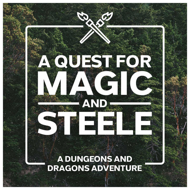 A Quest for Magic and Steele is a Dungeons and Dragons podcast show brought to you by the SteeleEmpire. Join them on their epic DnD...well, maybe not so epic...but, pretty cool adventure, as their family takes on the roles of the adventurers.