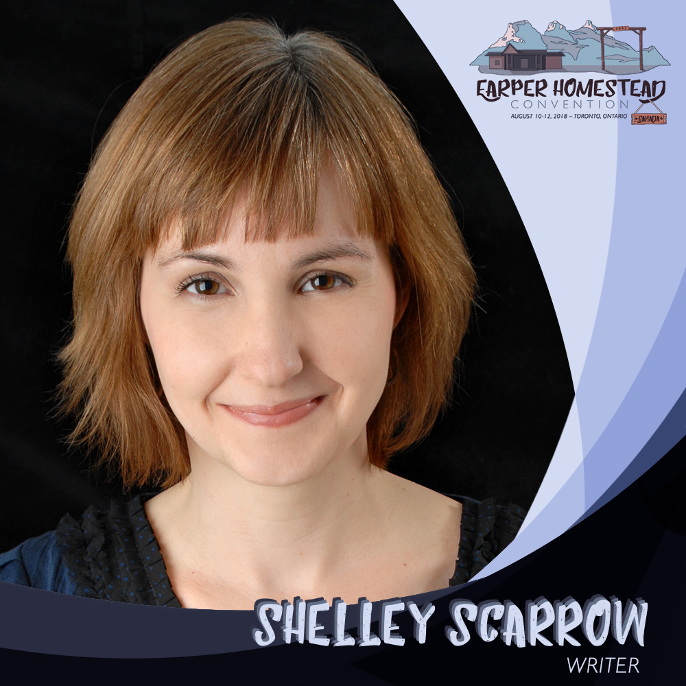 Shelley Scarrow  , Writer