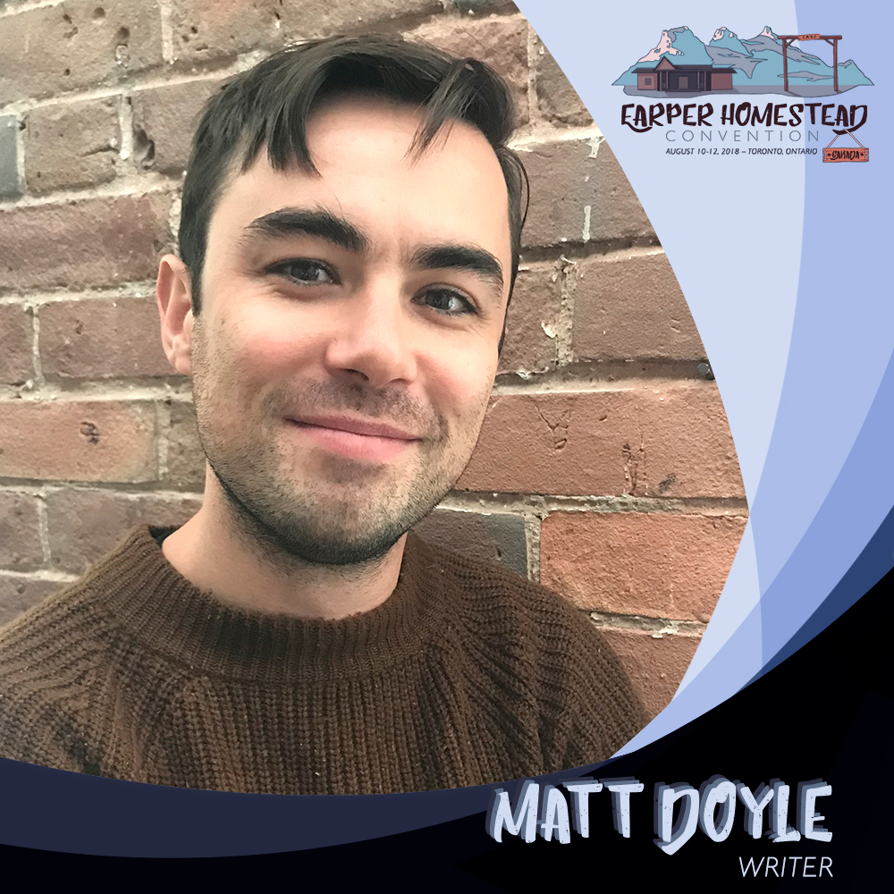 Matt Doyle,Writer