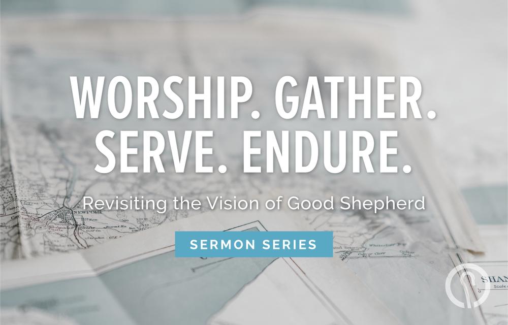 Vision Sermon Series - Good Shepherd Presbyterian Church PCA - Florence, SC