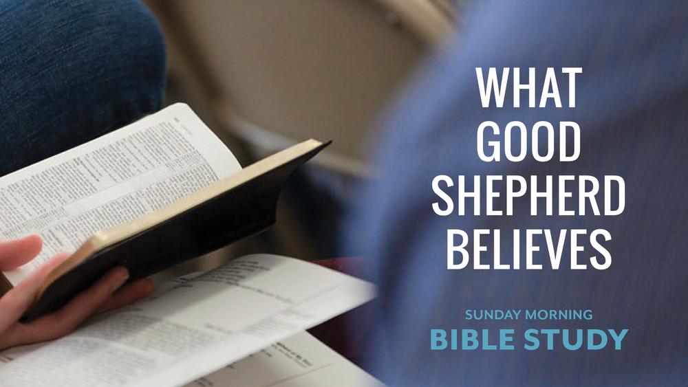 Sunday Morning Bible Study - Good Shepherd Presbyterian Church PCA - Florence, SC
