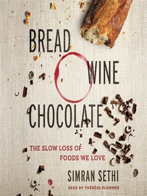 bread wine chocolate by simran sethi