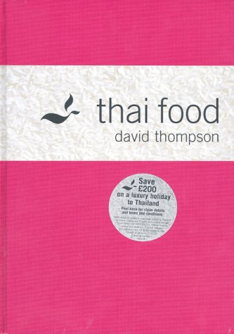 7 classic cookbooks inspiration for a foodie just hospitality the book a comprehensive guide to thai cuisine in english thai food offers not only recipes but also an in depth understanding of ingredients forumfinder Choice Image