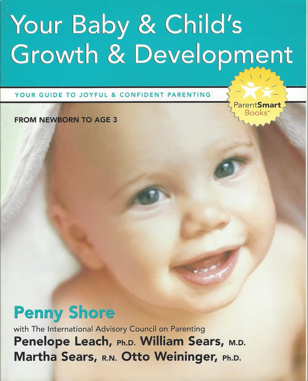 - Your Baby & Child's Growth & DevelopmentBy Penny Shore with William Sears, M.D.