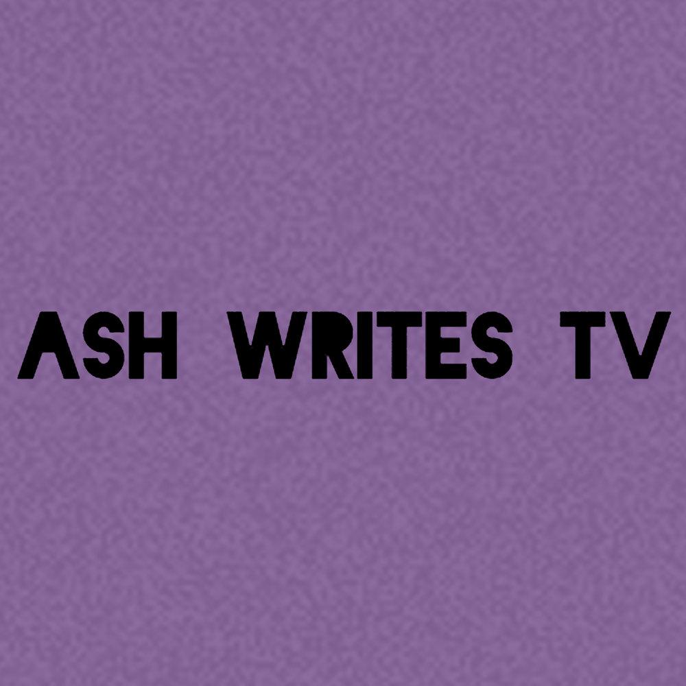 Ash Writes TV