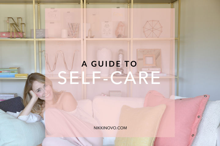 a-guide-to-self-care-nikki-novo.png