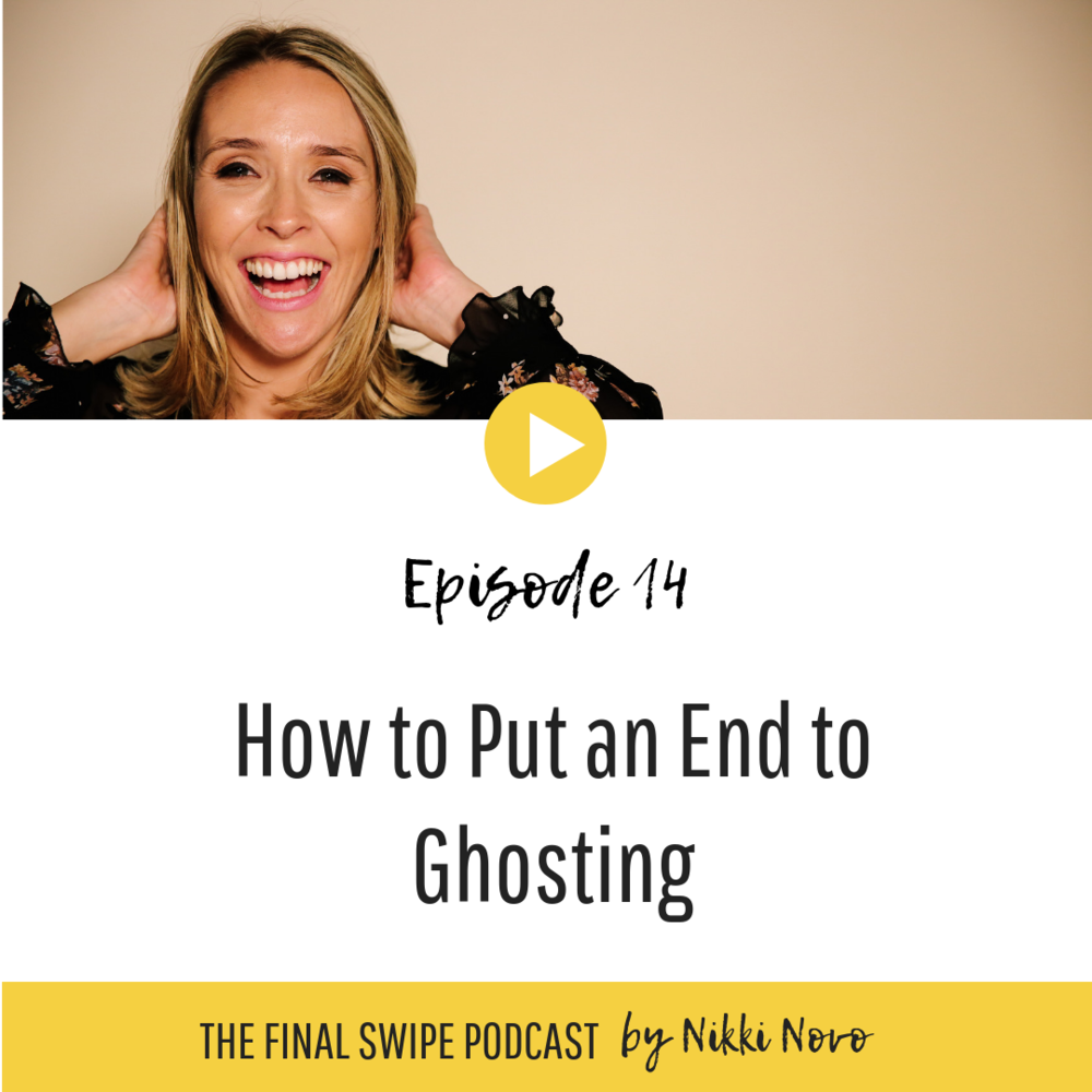 How-to-Put-an-End-to-Ghosting-nikki-novo-dating-podcast.png