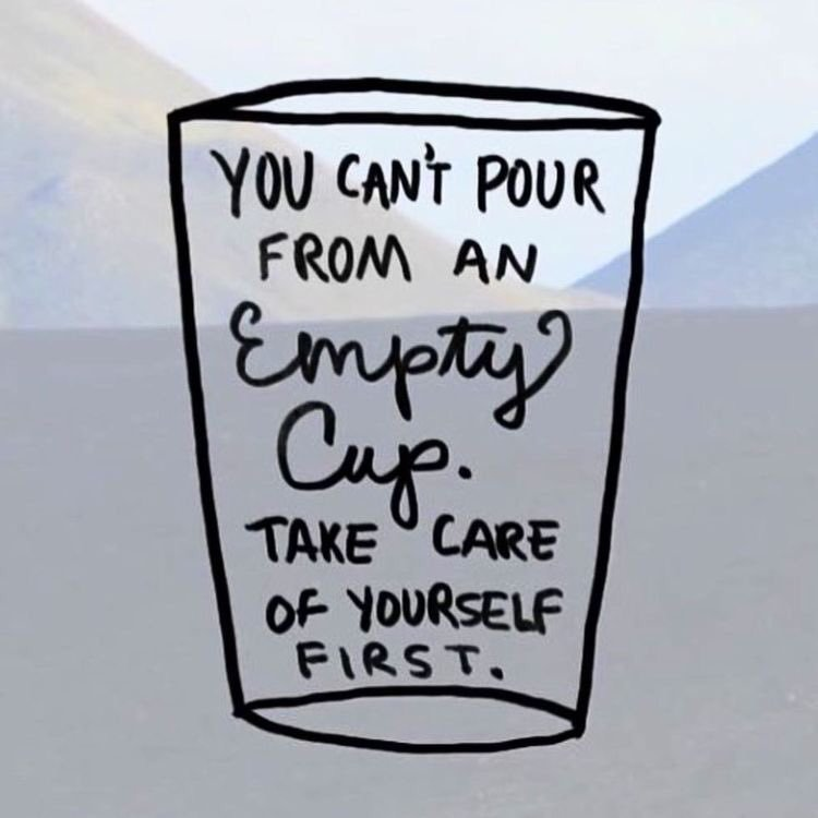 you can't pour from an empty cup.jpg