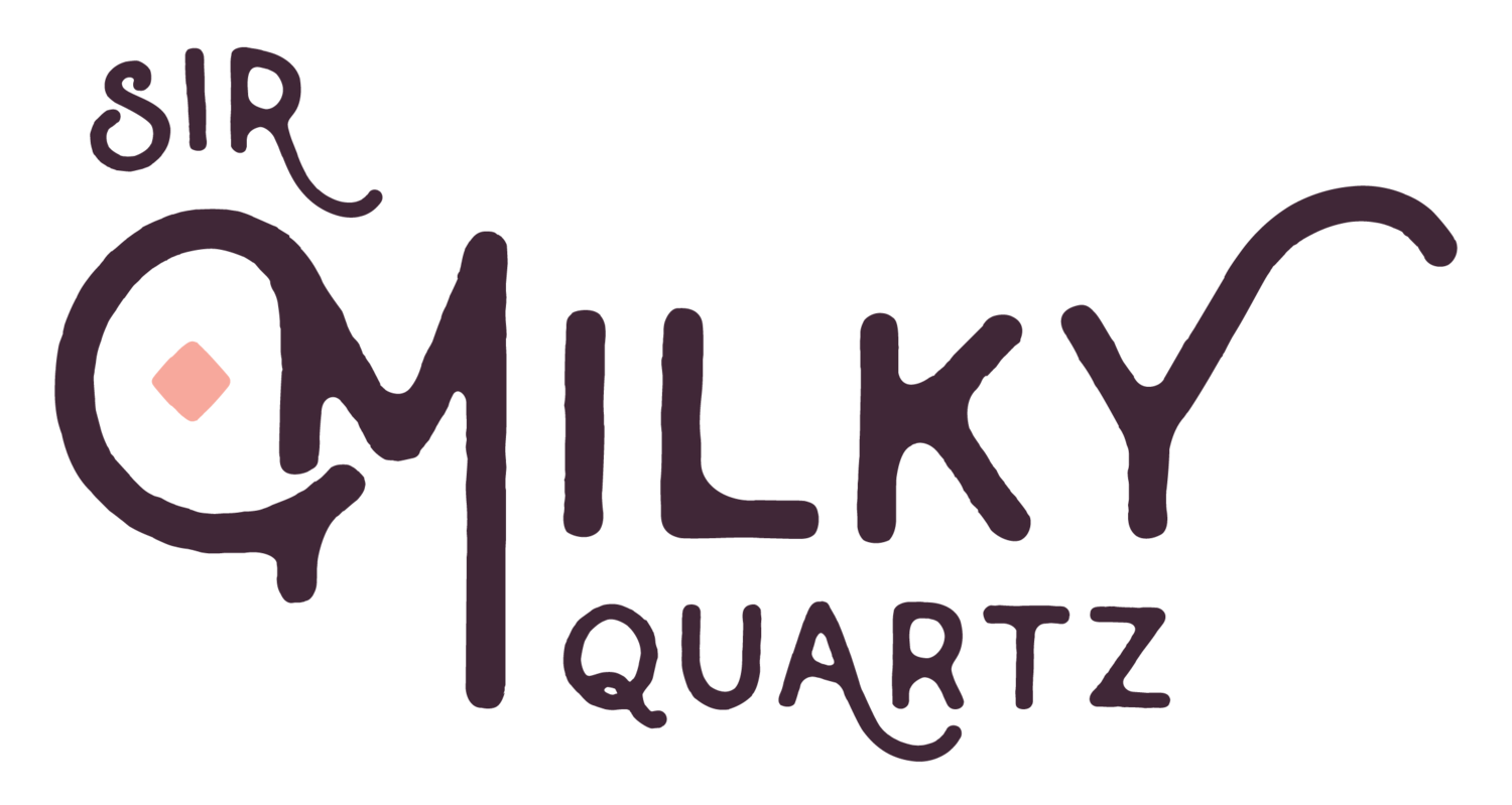 Sir Milky Quartz