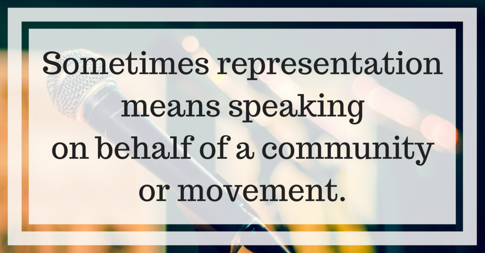 "Image description: ""Sometimes representation means speaking on behalf of a community or movement"" on top of a photo of a microphone."