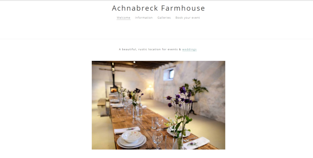 Achnabreck Farmhouse - Photo shoot & event styling. Simple & reflective web design. Social media platform set up. CLOSED