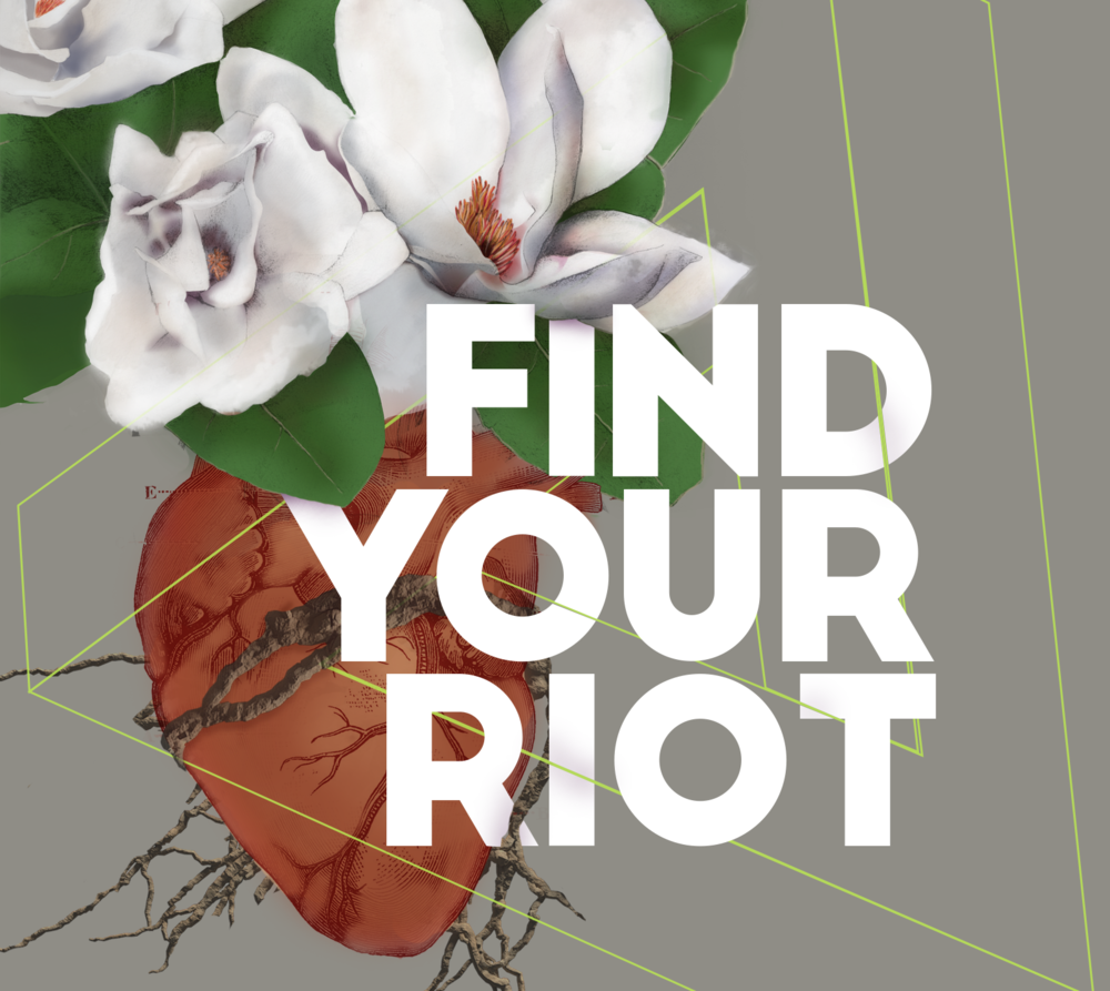 Find Your Riot - How to find your purpose