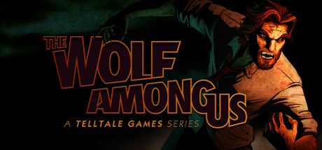 The Wolf Among Us - A Telltale Games Series2013