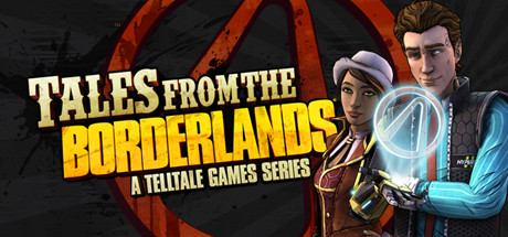 Tales From the Borderlands - A Telltale Games Series2014
