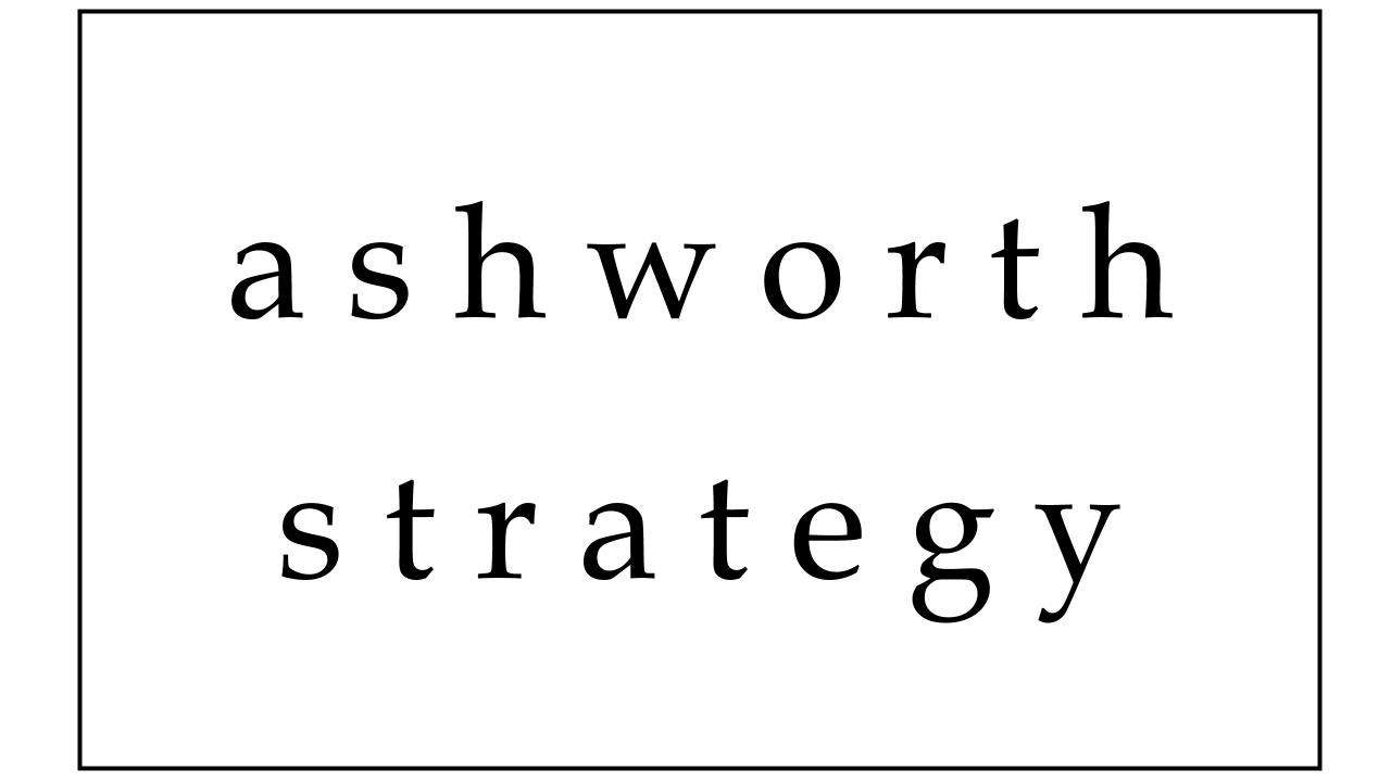 Ashworth Strategy