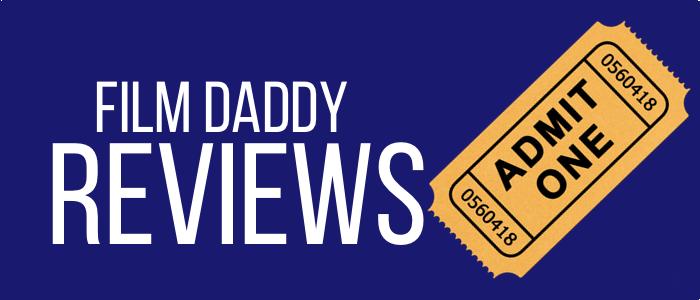 film-daddy-indie-film-reviews.png