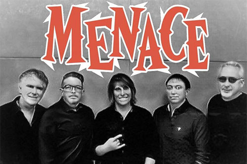 Menace has open'd shows for Slaughter, Quiet Riot, Great White, Autograph, Lita Ford, L.A. Guns, Brett Michales, Bang Tango, Faster Pussycat and Bullet Boys.