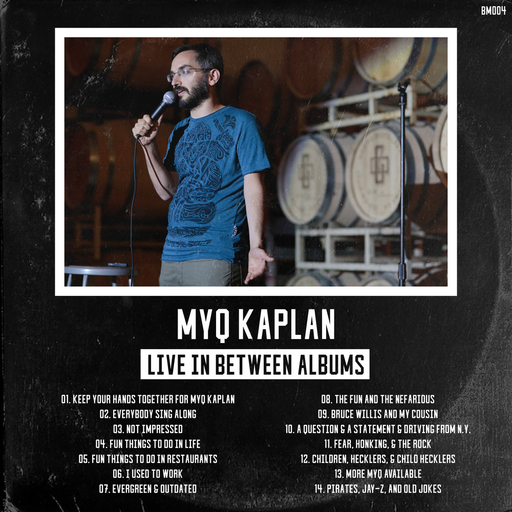 Myq Kaplan - Live in Between Albums.jpg