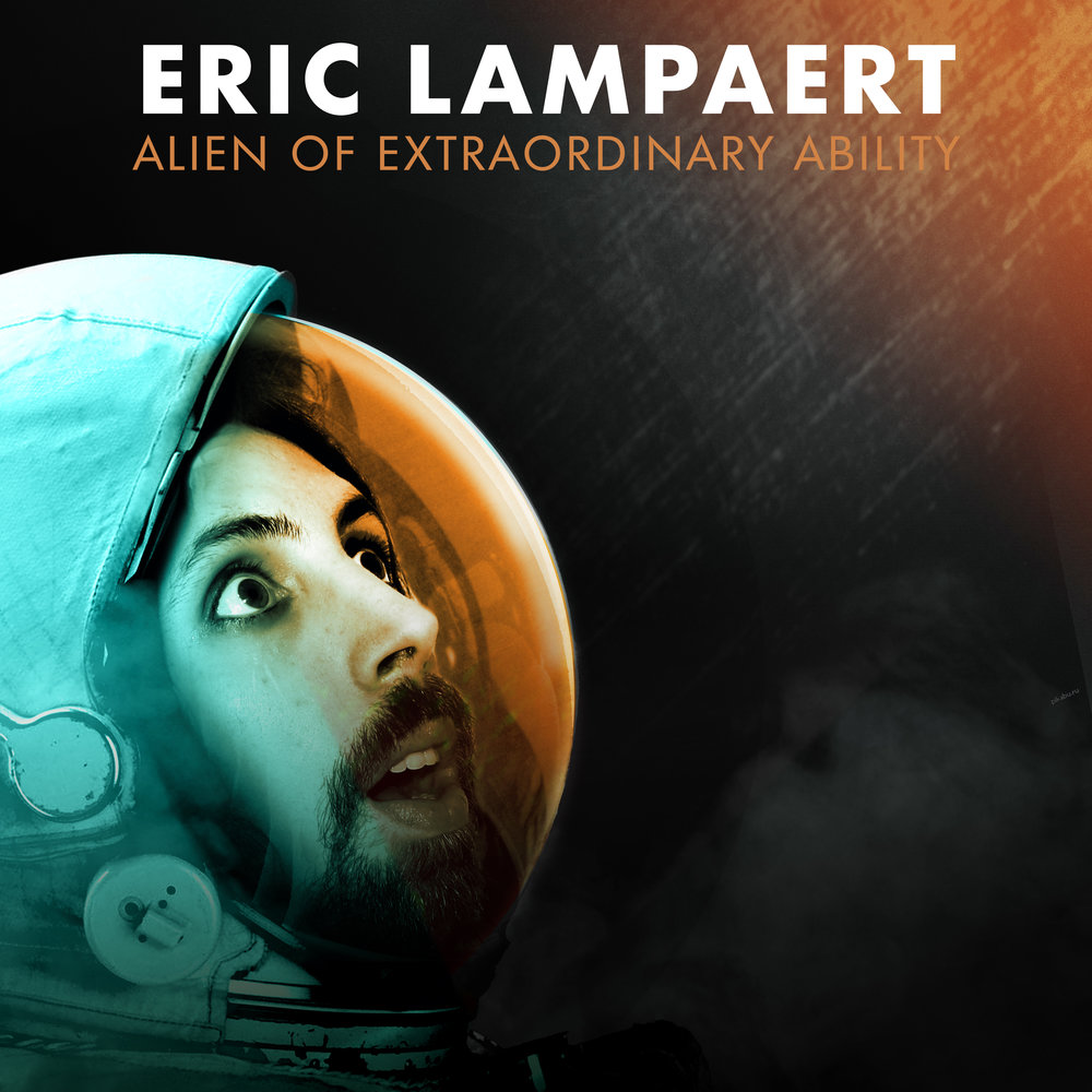 Eric Lampaert - Alien of Extraordinary Ability.jpg