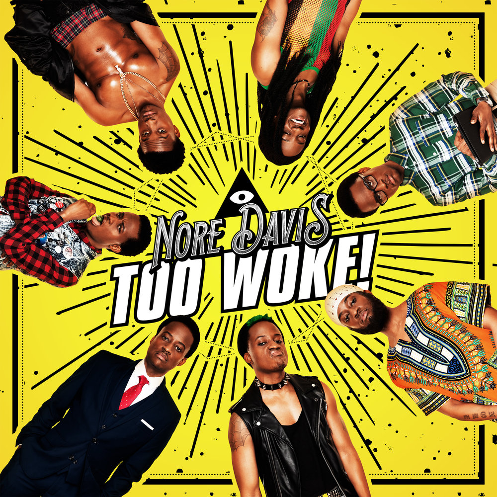 Nore-Davis—Too-Woke-—Cover---3000x3000 2.jpg
