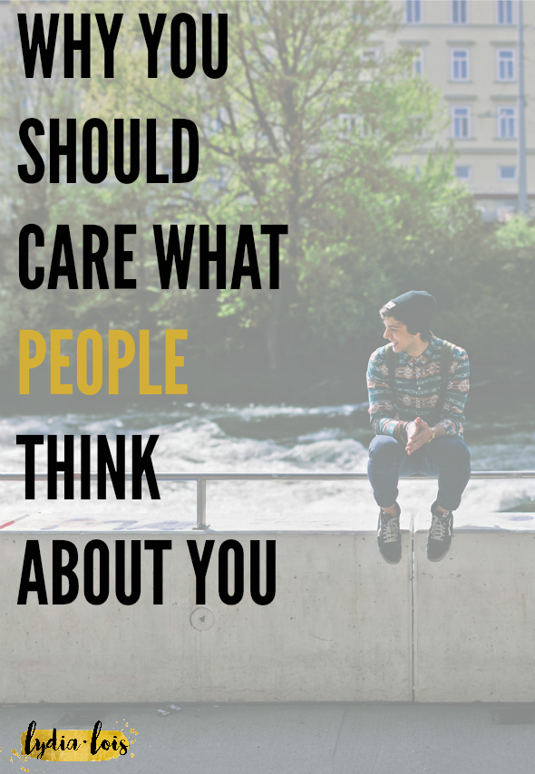 "If you've ever been told to not care what people think about you and though ""YEAH!"" with a fist bump to the air, you're not alone. I too have thought that advice was solid and worth following. But I'm realizing how wrong that thought process can be. Click through to read my thoughts on why you should care what people think about you, then let me know your opinion!"