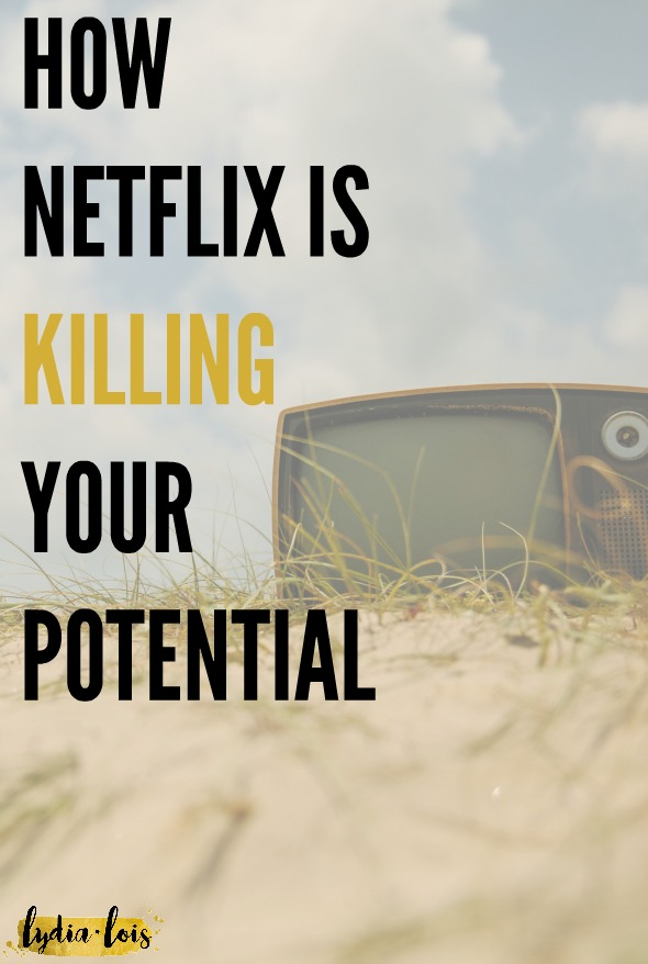 If you ever thought that one more episode couldn't hurt, you need to read this article. And if you don't think you have the time, then repin to read later! Netflix, the beloved past time is killing all our hopes, dreams, goals, and potential. Let me explain how..
