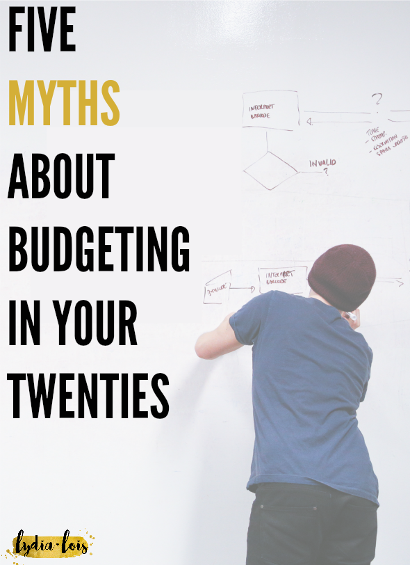 Think of everything you have learned about budgeting and why to start saving money, now forget it all! Click through to read five myths about budgeting in your twenties that are completely untrue!