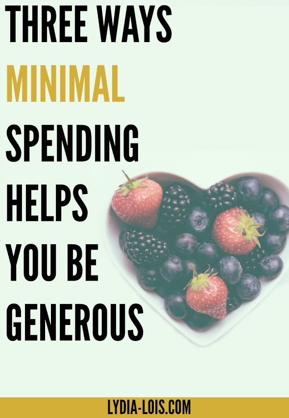 Learn how to be generous and giving while still on a budget. Minimal Spending is the only way to live your life and be able to give to others at the same time!