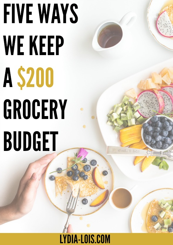 How we keep a grocery budget of $200. All the tips, strategies, and examples you need to give you some inspiration and motivation!
