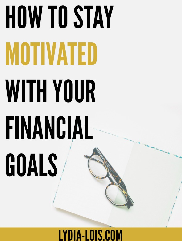 It's hard to keep momentum going when you are working towards financial goals. In this post I'm talking about three different ways to stay motivated with your financial goals.