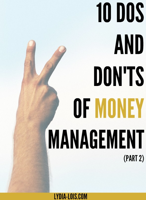 Dos and don'ts of money management to help you get a hold of your finances and start having freedom with your money!