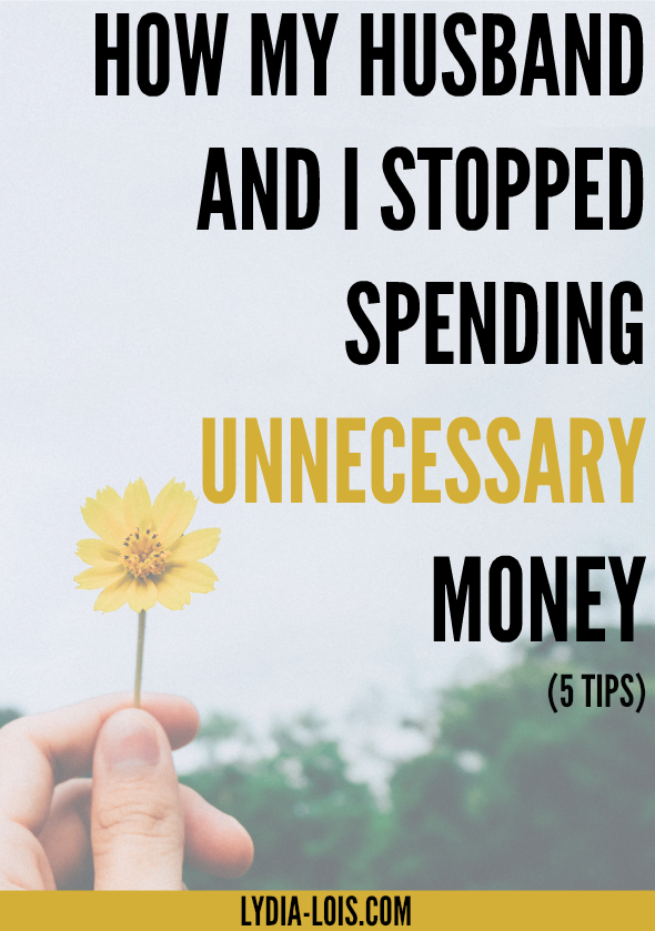 Learn how my husband and I stopped spending unnecessary money and instead put our money towards our goals. Five tips to help you with your unnecessary spending.
