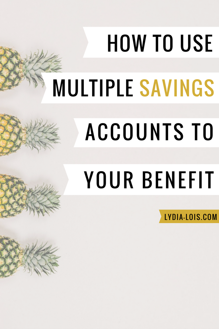how to use multiple savings accounts to your benefit budget money financial.png