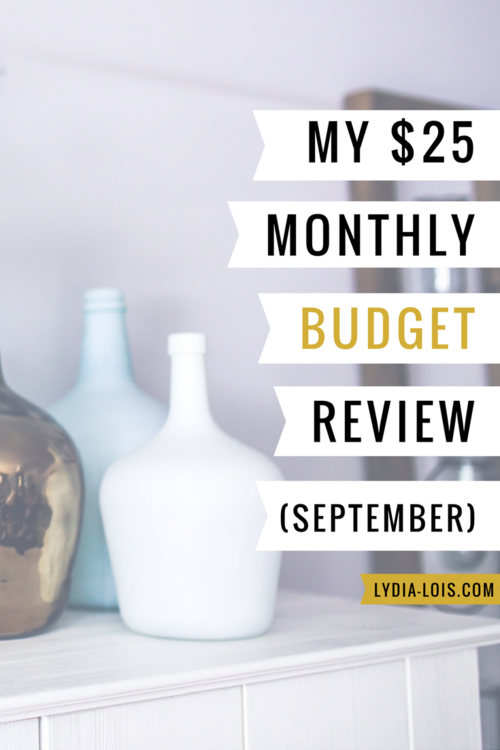my 25 monthly budget september 2017 lydia lois