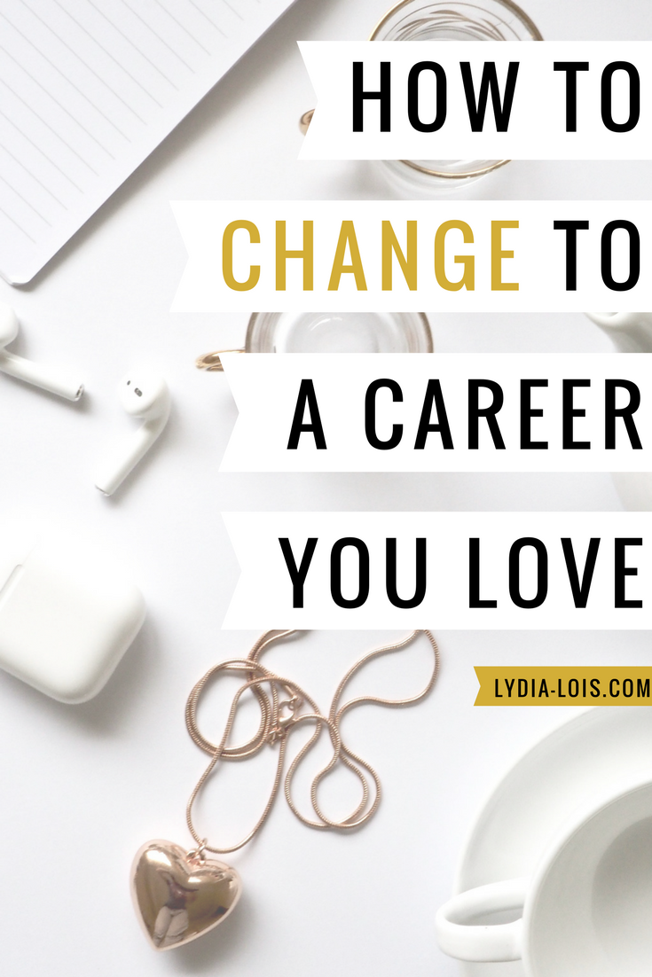 How to change to a career you love.png