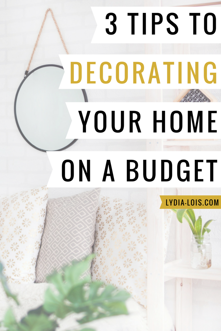 3 Tips To Decorating Your Home On A Budget.png