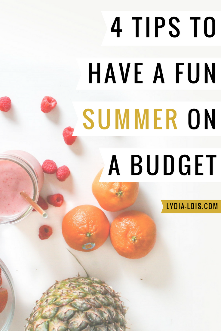 4 Tips To Have A FUN Summer On A Budget.png