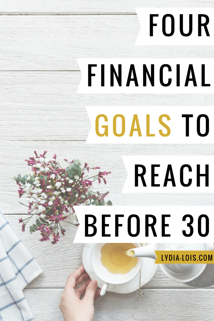 four financial goals to reach before 30.png