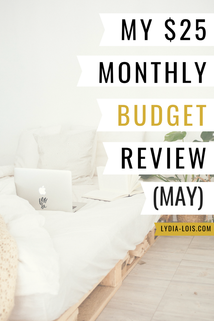 My $25 monthly budget review May.png
