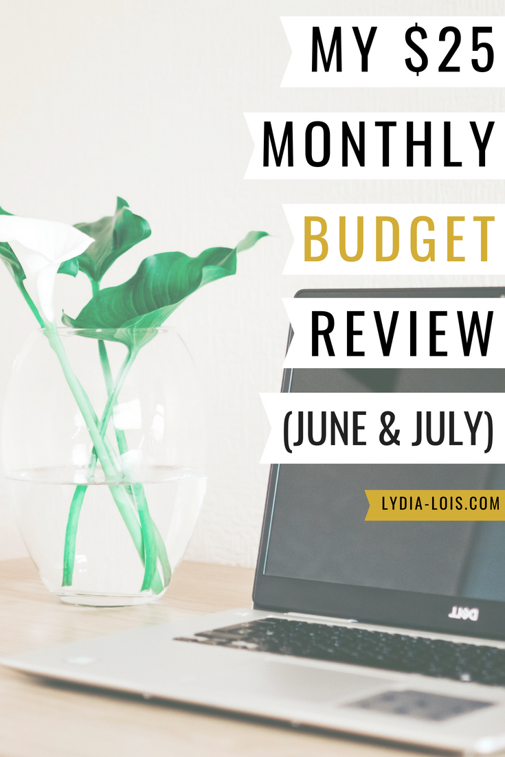 My $25 monthly budget review June & july.png